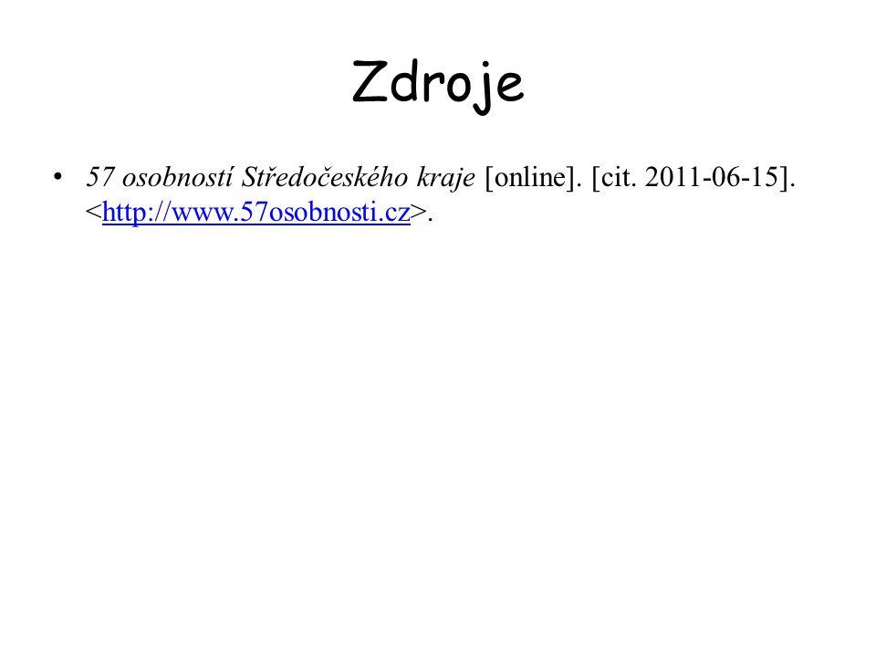 Zdroje 57 osobností Středočeského kraje [online]. [cit. 2011-06-15]. <http://www.57osobnosti.cz>.